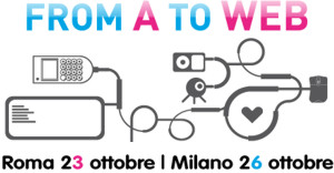 From a to Web, a Roma e Milano seminari imperdibili
